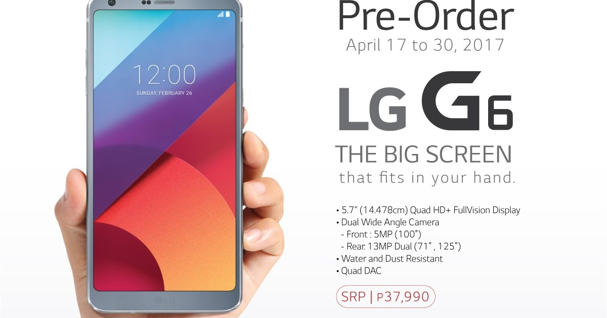LG G6 excites fans with pre-order dates, perks and freebies