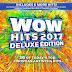 WOW Hits 2017 - Confira a lista completa das músicas da coletânea