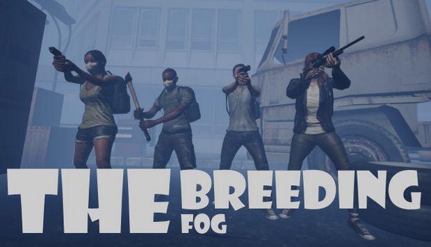 The Breeding The Fog-HI2U