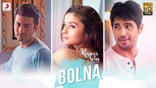 Bolna – Kapoor & Sons _ Sidharth Malhotra _ Alia Bhatt _ Fawad Khan _ Arijit Singh _ Asees _ Tanishk