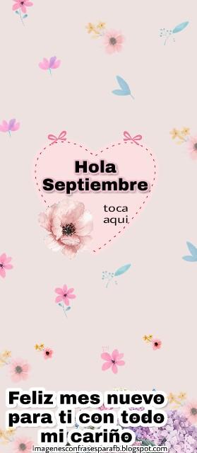 Frases de ¨Hola Septiembre¨
