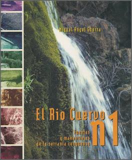 Fuentes y manantiales de la Serranía conquense. El río Cuervo