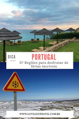 07 Regiões em Portugal para desfrutar de férias incríveis