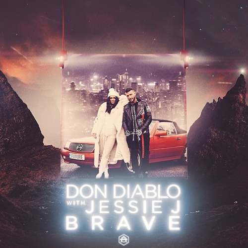 Don Diablo Teams Up With Jessie J To Release Anthemic Single 'Brave'