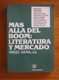 Mas Alla Del Boom Literatura Y Mercado – Rama Angel