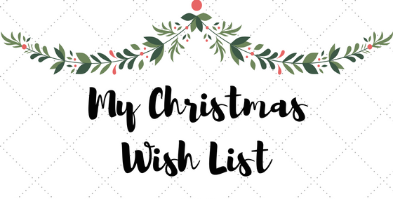 My Christmas Wish List.The Glamourtini Christmas 2017 Wish List