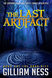 The Dark Rift - Book One - The Last Artifact Trilogy - The Supernatural Grail Quest Zombie Apocalypse by Gilliam Ness