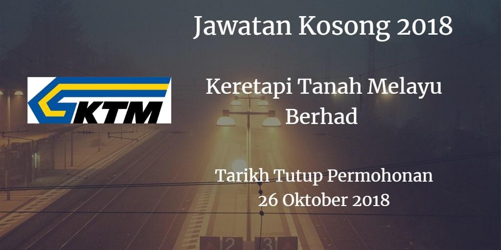 Jawatan Kosong KTMB 26 Oktober 2018