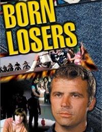 The Born Losers | Bmovies