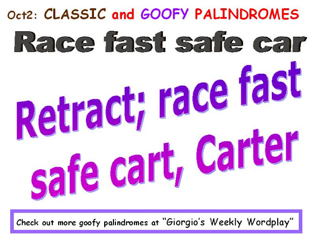 CLASSIC: Race fasr safe car.  GOOFY: Retract; race fast safe cart, Carter.
