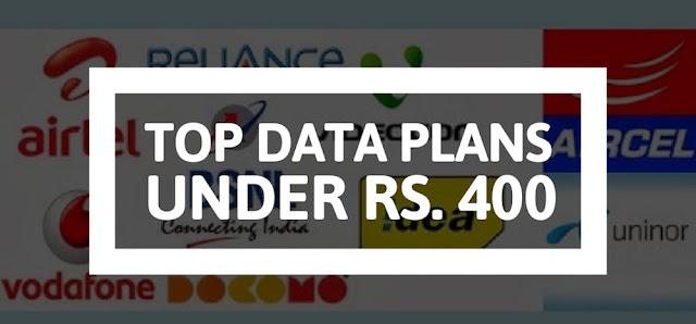 Top Data Plans Under Rs 400 From Airtel, Jio, Vodafone, Idea & BSNL!