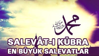 Salâvat-ı Kübrâ Duası
