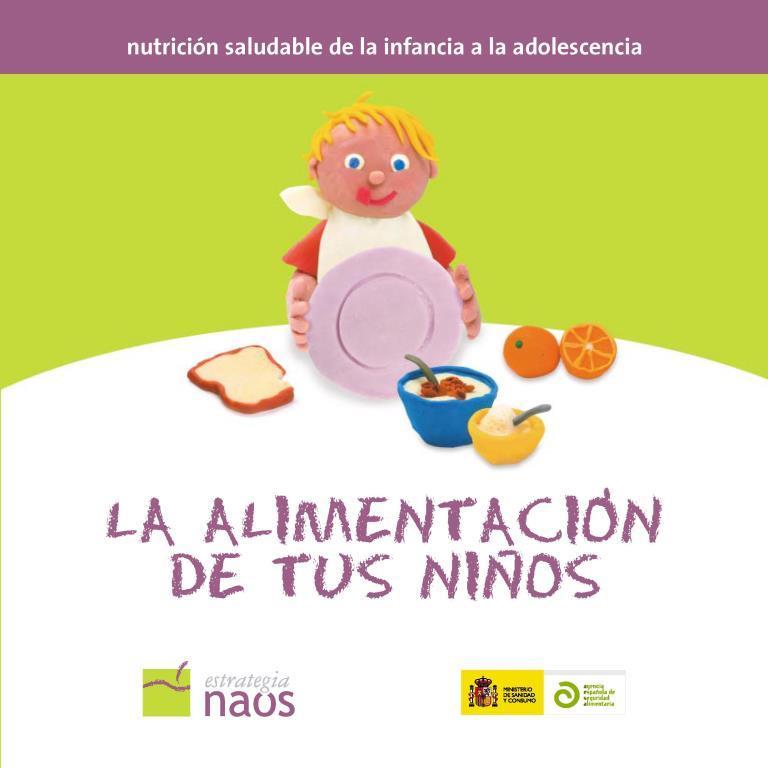 La alimentación de tus niños: Nutrición saludable de la infancia a la adolescencia