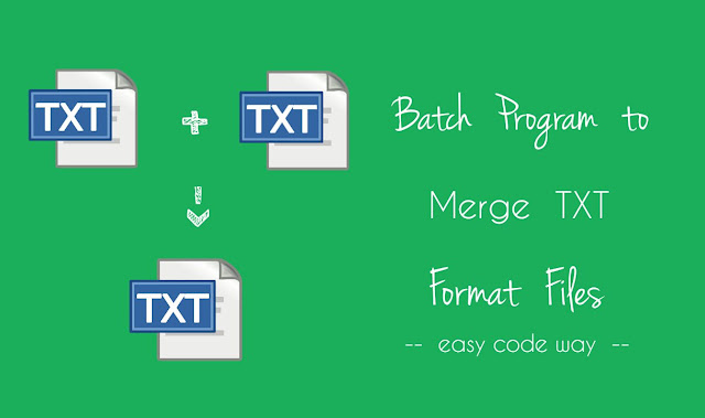 Merge Text Files With Batch Program