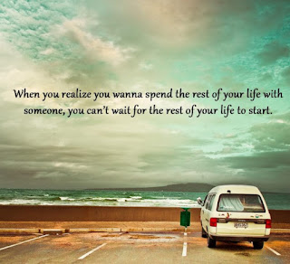 spend the rest of your life with someone you care
