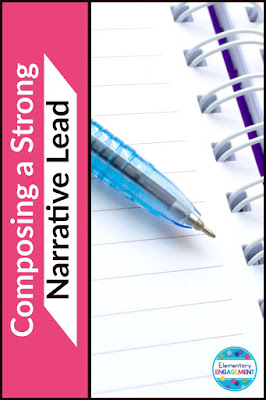 Great resources to help your students compose strong narrative leads!