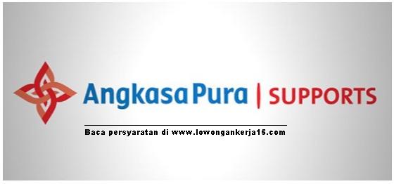 Penerimaan Calon Tenaga PT Angkasa Pura Suport Minimal SMA