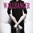 Wallbanger -- Alice Clayton