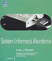 Judul Buku : SISTEM INFORMASI AKUNTANSI Konsep dan Penerapan Pengarang : TMBooks Penerbit : ANDI
