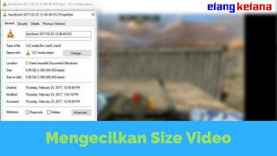 Mengurangi Size Video Mudah