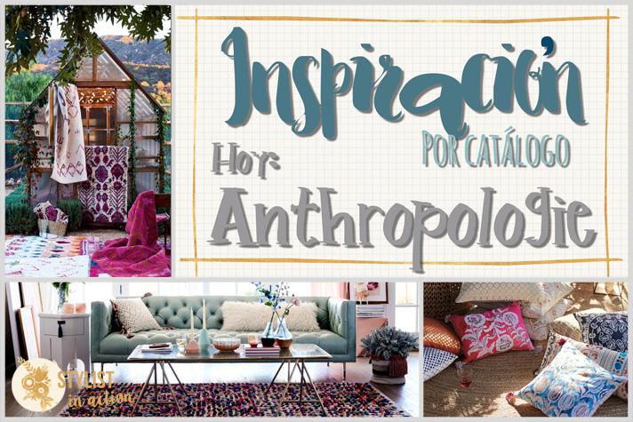 Inspiración por catálogo: Anthropologie. No tener una tienda en Baires no impide tener una sobredosis de inspiración visitando la página o el blog.