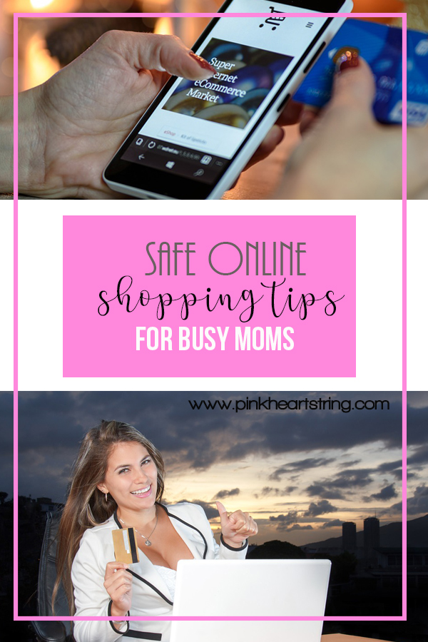 Safe Online Shopping Tips for Busy Moms