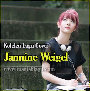 Lagu Jannine Weigel Mp3 Album Cover Terbaru 2017 Rar