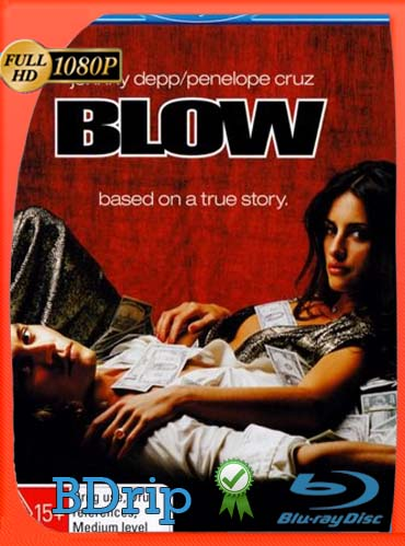 Blow (2001) BDRIP 1080p Latino [GoogleDrive] SilvestreHD