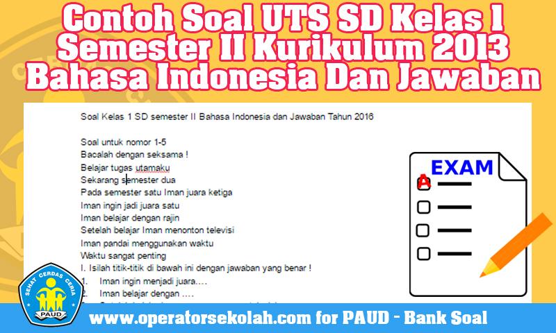 Contoh Soal UTS SD Kelas 1 Semester II Kurikulum 2013 Bahasa Indonesia Dan Kunci Jawaban