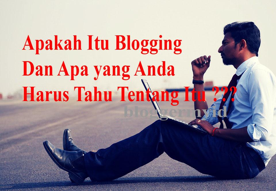 Apa Itu Blogging Dan Apa Yang Perlu Anda Ketahui Tentang ...