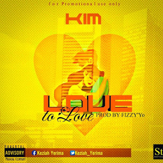 [Music] Kim - Love to Love (Prod. By Fizzy'Yo)
