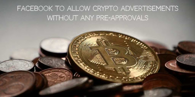 Facebook to allow Crypto Advertisements without any Pre-Approvals