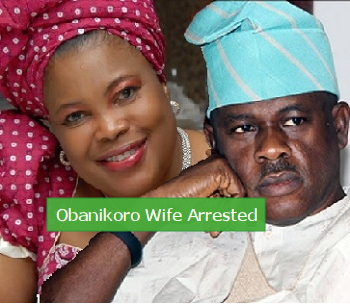 obanikoro wife arrested dss