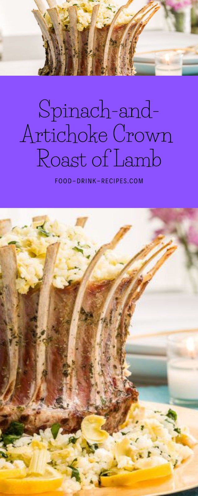 Spinach-and-Artichoke Crown Roast of Lamb - food-drink-recipes.com
