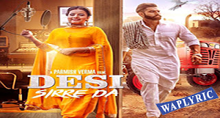 Desi Sirre De Lyrics Parmish Verma