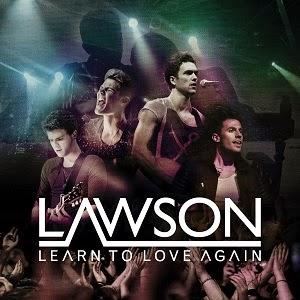 Lawson - Learn To Love Again