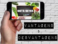 Vantagens & Desvantagens da Dieta Detox