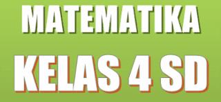 Contoh Soal UTS Matematika Kelas 4 SD