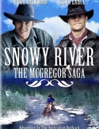 Snowy River: The McGregor Saga | Bmovies