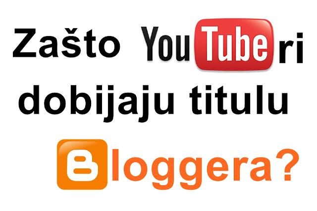 Zašto youtuberi dobijaju titulu blogera?