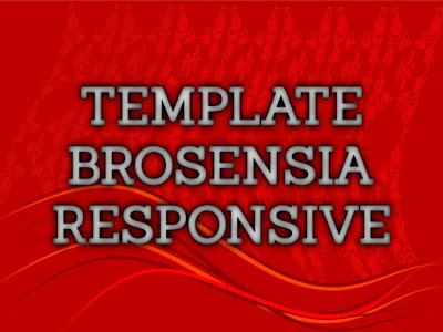 Template Terbaru 2017 Brosensia Seo Responsive Download Gratis