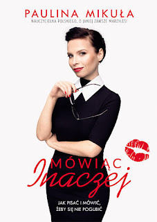 Paulina Mikuła, Mówiąc inaczej