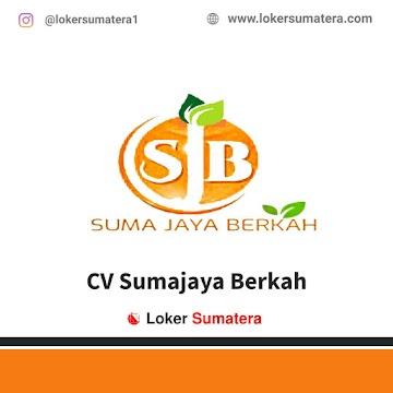 Lowongan Kerja Bukittinggi, CV Sumajaya Berkah Juni 2021