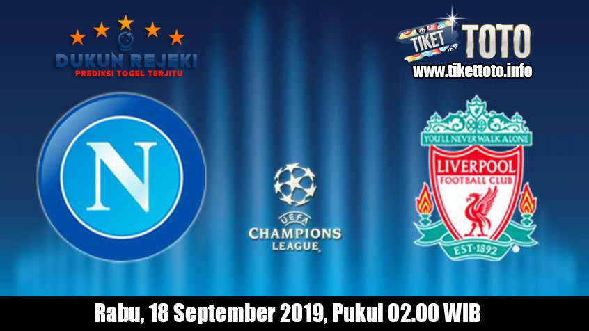 Prediksi Champions League Napoli VS Liverpool 18 September 2019