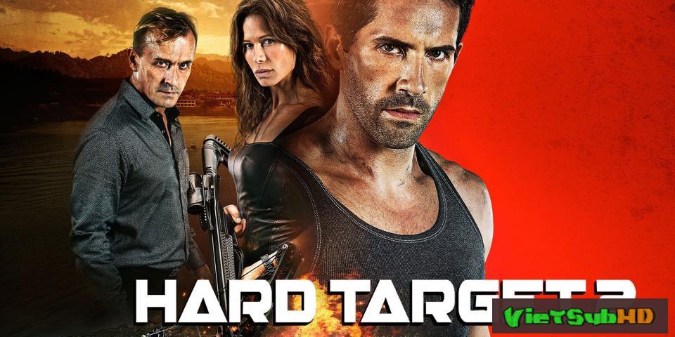 Phim Mục Tiêu Khó Diệt 2 Thuyết minh HD | Hard Target 2 2016