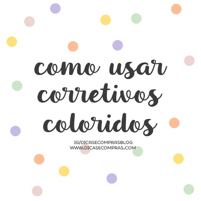 como usar corretivos coloridos