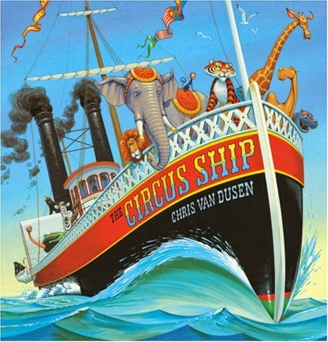The Circus Ship, part of children's book review list about the circus