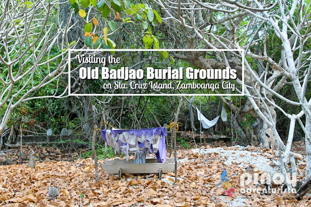 Badjao Burial Grounds Sta Cruz Island Zamboanga City