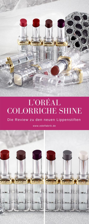 Wie gut sind die L'Oréal Color Riche Shine Lippenstifte