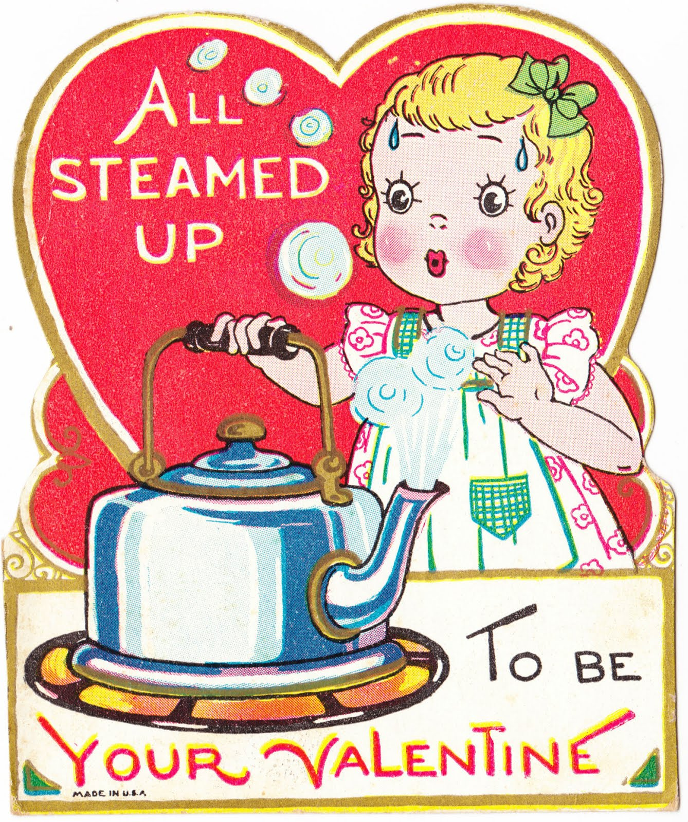 'All Steamed Up' Valentine - date unknown